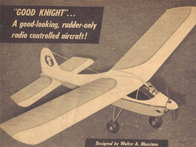 Good Knight (oz1896) by Walt Musciano from American Modeler Annual 1961